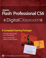 Adobe Flash Professional CS6 Digital Classroom PDF