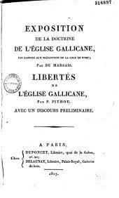 Exposition de la doctrine de l'église gallicane: par rapport aux prétentions de la cour de Rome