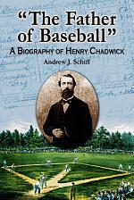 """–The Father of Baseball"""""""