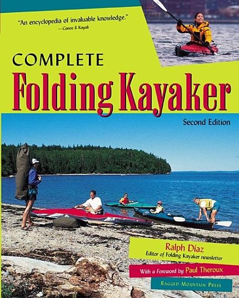 Complete Folding Kayaker  Second Edition