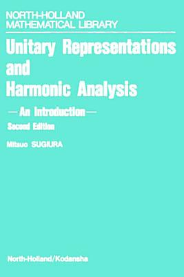 Unitary Representations and Harmonic Analysis PDF