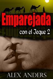 Emparejada con el jeque 2 (Novela erótica romántica BBW, BDSM)