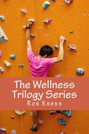 Download The Wellness Trilogy Series Book