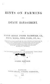 Hints on Farming and Estate management. ... Fifth edition