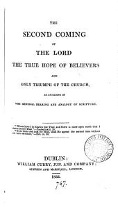 The second coming of the Lord the true hope of believers and only triumph of the Church