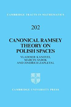 Canonical Ramsey Theory on Polish Spaces PDF