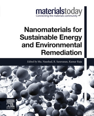 Nanomaterials for Sustainable Energy and Environmental Remediation