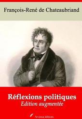 Réflexions politiques: Nouvelle édition augmentée