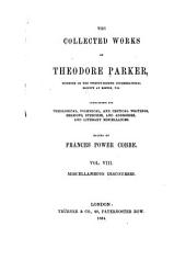 The Collected Works of Theodore Parker: Miscellaneous discourses