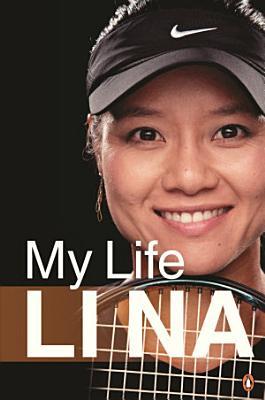 Li Na  My Life  English Edn