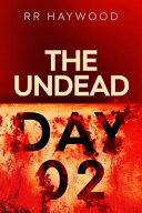 The Undead  Day Two