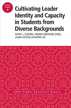 Cultivating Leader Identity and Capacity in Students from Diverse Backgrounds PDF