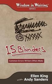 15 Blunders: Common Errors Writers Often Make