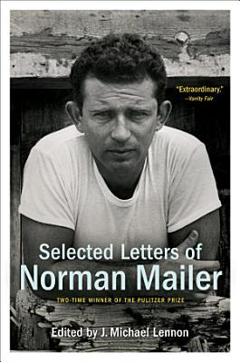 Selected Letters of Norman Mailer PDF