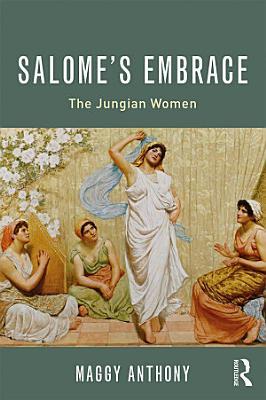Salome   s Embrace