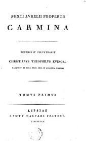 Sexti Aurelii Propertii Carmina: Volume 1