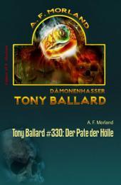 Tony Ballard #330: Der Pate der Hölle: Horror-Serie