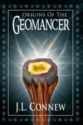 Origins Of The Geomancer Book PDF