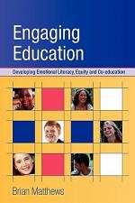 Engaging Education: Developing Emotional Literacy, Equity And Coeducation