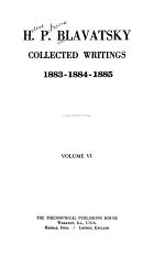 Collected Writings of H. P. Blavatsky, Vol. 6