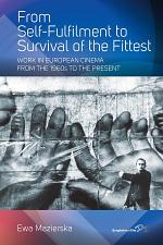 From Self-fulfilment to Survival of the Fittest