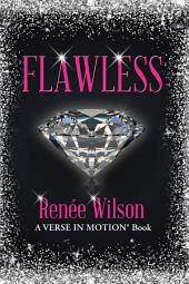 Flawless: A Verse in Motion® Book