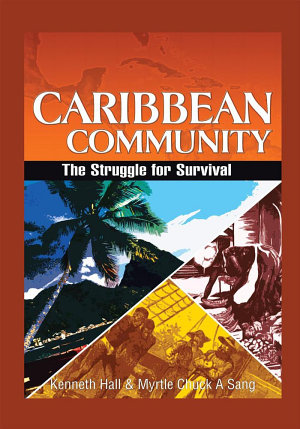 Caribbean Community  the Struggle for Survival PDF