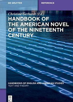 Handbook of the American Novel of the Nineteenth Century PDF
