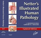Netter's Illustrated Human Pathology Updated Edition E-book