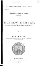 The Control of the Boll Weevil, Including Results of Recent Investigations