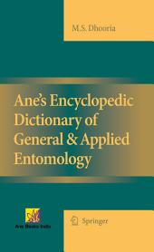 Ane's Encyclopedic Dictionary of General & Applied Entomology