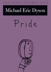 Pride: The Seven Deadly Sins
