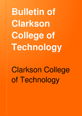 Bulletin of Clarkson College of Technology: The Thomas S. Clarkson Memorial, Volumes 3-4