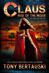 Claus  Rise of the Miser  PDF