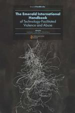 The Emerald International Handbook of Technology-Facilitated Violence and Abuse