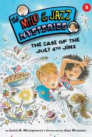 The Case of the July 4th Jinx  Book 5  PDF