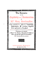 The Narrative of the Captivity and Restoration of Mrs. Mary Rowlandson