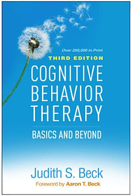 Cognitive Behavior Therapy  Third Edition
