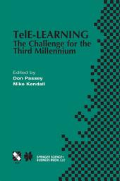 TelE-Learning: The Challenge for the Third Millennium