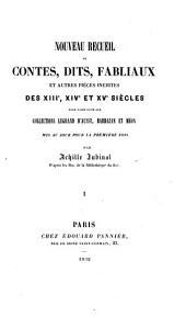 Nouveau recueil de contes, dits, fabliaux, et autres pièces inédites des XIIIe, XIVe et XVe siècles