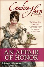 An Affair of Honor (A Regency Romance)