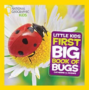 Little Kids First Big Book of Bugs Book