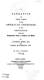 A narrative of the visit to the american churches
