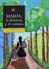 María la frontera y el camino