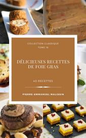 Délicieuses Recettes de Foie gras