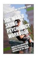 The Water Skiing Psychology Workbook
