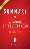 SUMMARY OF A SPOOL OF BLUE THREAD Book