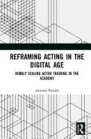 Reframing Acting in the Digital Age PDF