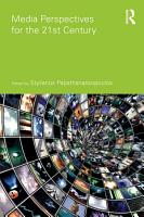 Media Perspectives for the 21st Century PDF