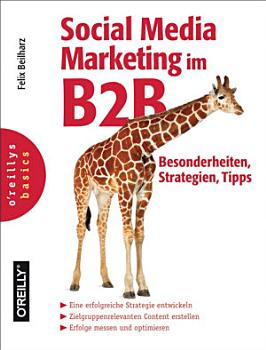 Social Media Marketing im B2B   Besonderheiten  Strategien  Tipps PDF